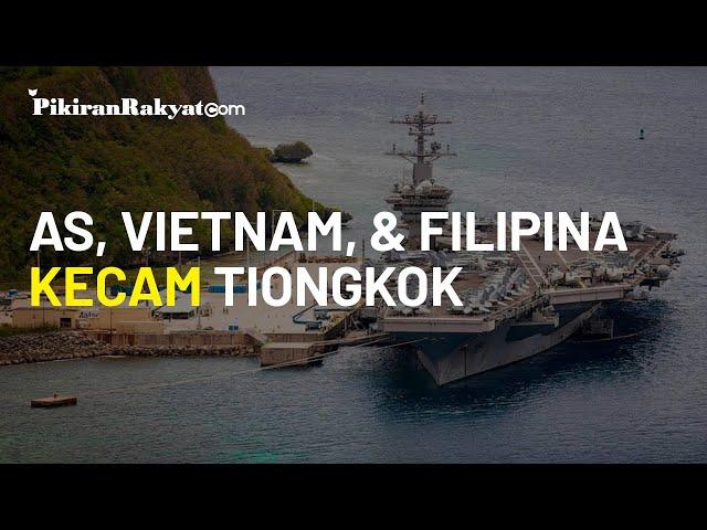 Ketegangan Laut China Selatan: AS, Vietnam, dan Filipina Tuding Tindakan Tiongkok Langgar Perjanjian