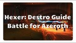 WoW Zerstörungs Hexer Guide für Battle for Azeroth