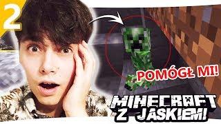 Minecraft z Jaśkiem #2 - CREEPER URATOWAŁ MNIE OD...  | JDABROWSKY