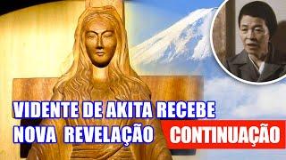 A SURPREENDENTE REVELAÇÃO DE AKITA - Continuação  // Anderson Reis