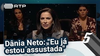 """Dânia Neto: """"Eu já estou assustada"""" - 5 Para a Meia-Noite"""