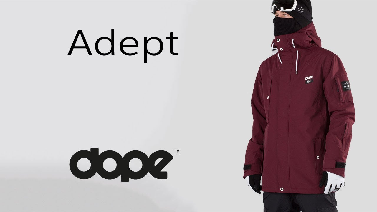 c37bc55f50 DOPE ADEPT - Snowboard Jacket - YouTube