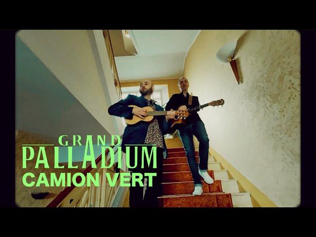 Grand Palladium - Camion vert [clip officiel]