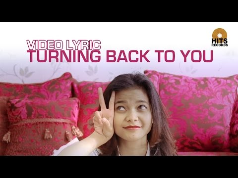 Citra Scholastika - Turning Back To You (Love & Kiss)