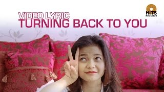 [OST 3 DARA] Citra Scholastika - Turning Back To You [Video Lyric]