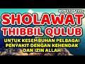 sholawat thibbil qulub nonstop 100x