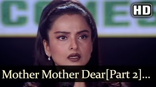 Mother Dear Mother (HD)- Mother Songs - Rekha - Jeetendra - Anuradha Paudwal - Kavita Krishnamurthy