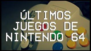 Los últimos juegos de Nintendo 64