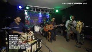 Sindhuli Gadi ..... Ninad band (Trio Fusion Instrumental !! Nepali Instrumental 2016 !!