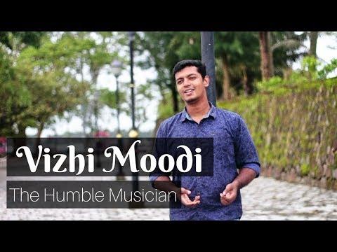 Vizhi Moodi | Cover Song | The Humble Musician |