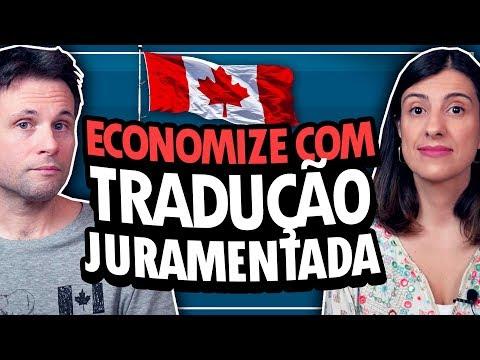 COMO ECONOMIZAR COM TRADUÇÃO JURAMENTADA PARA MORAR NO CANADÁ