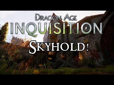 Dragon Age: Inquisition | SKYHOLD: Your New Home!