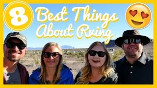 😍 TOP 8 BEST THINGS ABOUT Full Time RV Living 🏔🚌❤ Featuring Drivin and Vibin!
