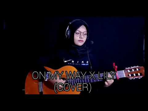 on-my-way-x-lily---alan-walker-(cover)-nevy-zephira