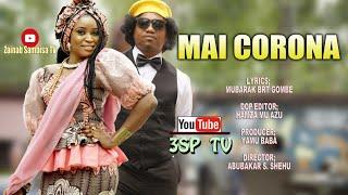 MAI CORONA ft. Zainab Sambisa and Yamu Ango Sambisa.