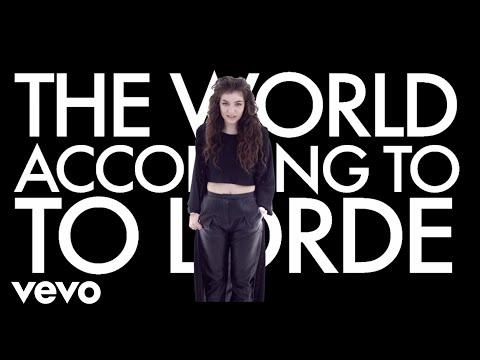 Lorde - World According to Lorde (VEVO LIFT UK)