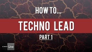 How to Make a TECHNO LEAD part 1 ( Drumcode, Soma, Suara, Octopus ) [Ableton Tutorial]