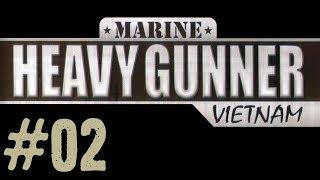 Marine Heavy Gunner: Vietnam ⫸Englisch⫷ #02