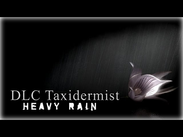 Смотреть прохождение игры Heavy Rain. DLC Taxidermist.