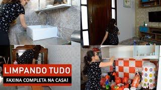 FAXINA COMPLETA NA CASA TODA