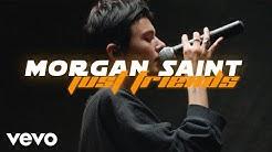 Morgan Saint - 'Just Friends' Live Performance | Vevo