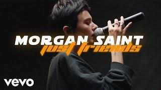 Morgan Saint - just Friends  Performance | Vevo
