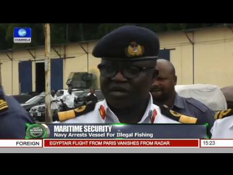 Maritime Security: Navy Arrests Vessel For Illegal Fishing