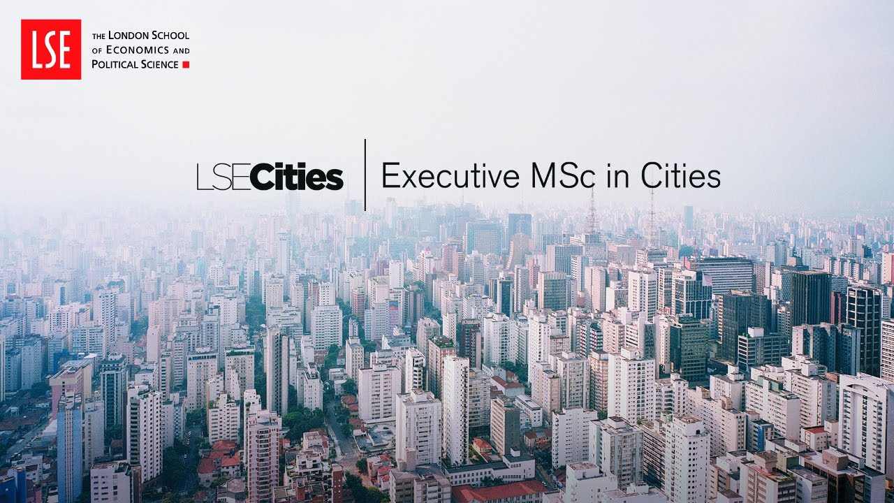 Executive MSc in Cities » A transformational programme for