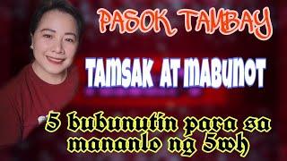 part 2 PASOK TAMSAK, TAMBAY AT MANALO NG 5HR WH