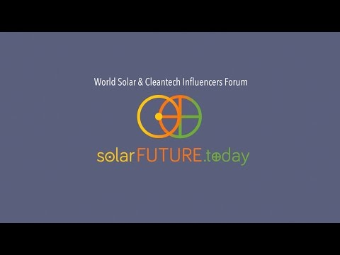 Join SolarFUTURE.today - the World Solar & Cleantech Influencers Forum