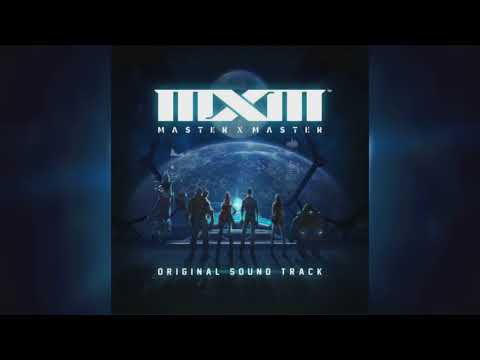 Master X Master (MXM) Full Soundtrack OST
