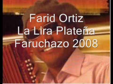 La Lira Plateña Farid Ortiz