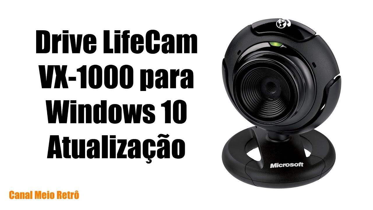 LifeCam VX-1000 - Driver para Windows 10 - Atualização