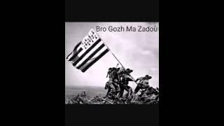 Bro gozh ma zadoù - Hymne de la Nation Bretonne - ANTI MARSEILLAISE