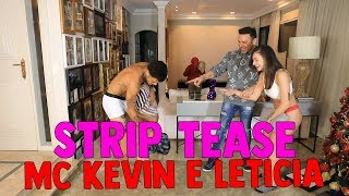 STRIPTEASE COM MC KEVIN E LETICIA ESCARIAO | #HottelMazzafera