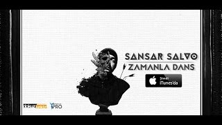 Sansar Salvo - Zamanla Dans (Official Lyric Video)