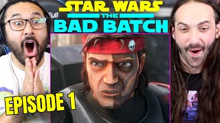 STAR WARS: THE BAD BATCH EPISODE 1 - REACTION!! (1x1 Spoiler Review