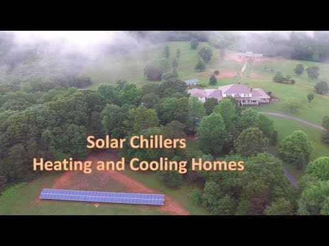 Solar Chillers Heating and Cooling Homes!!!