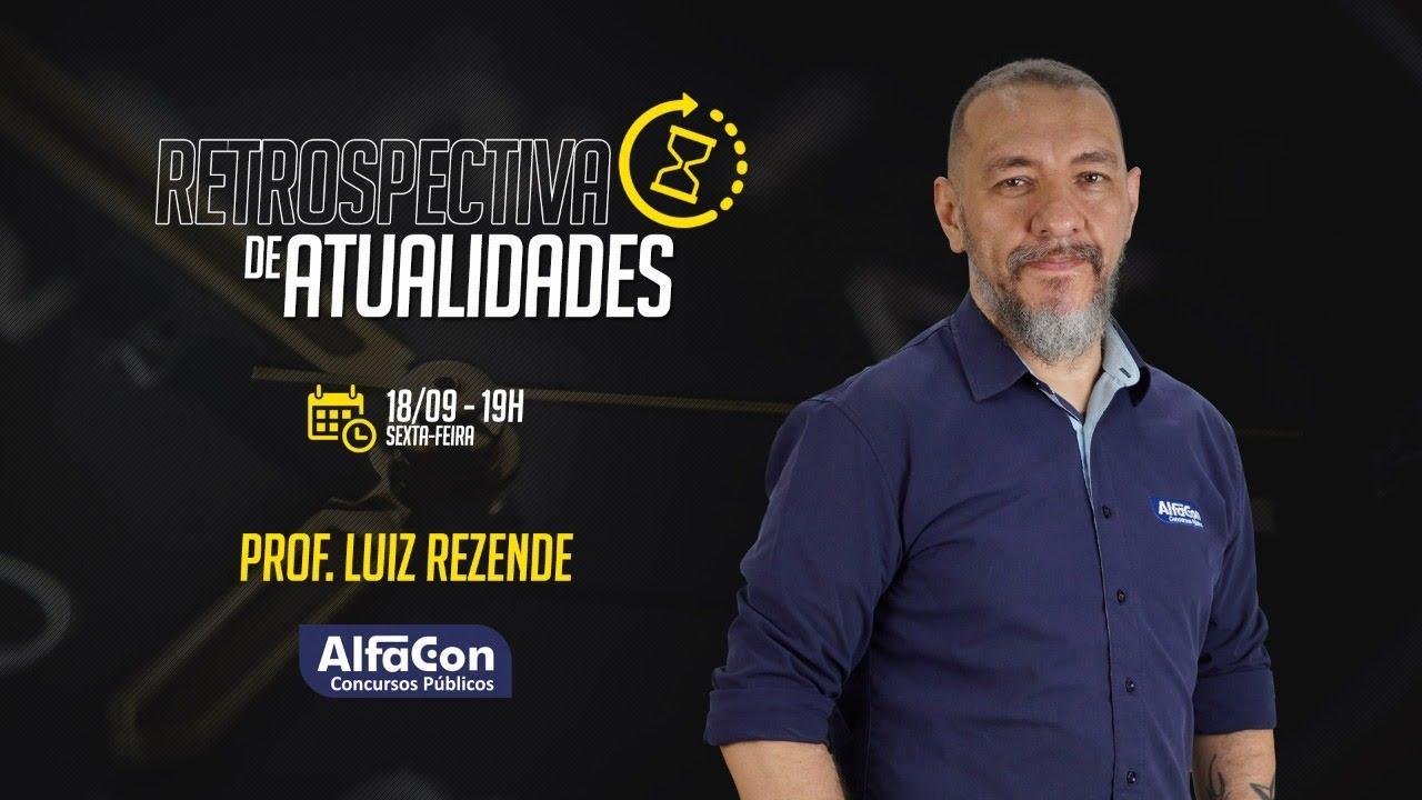 AO VIVO   Aula de Retrospectiva de Atualidades   AlfaCon