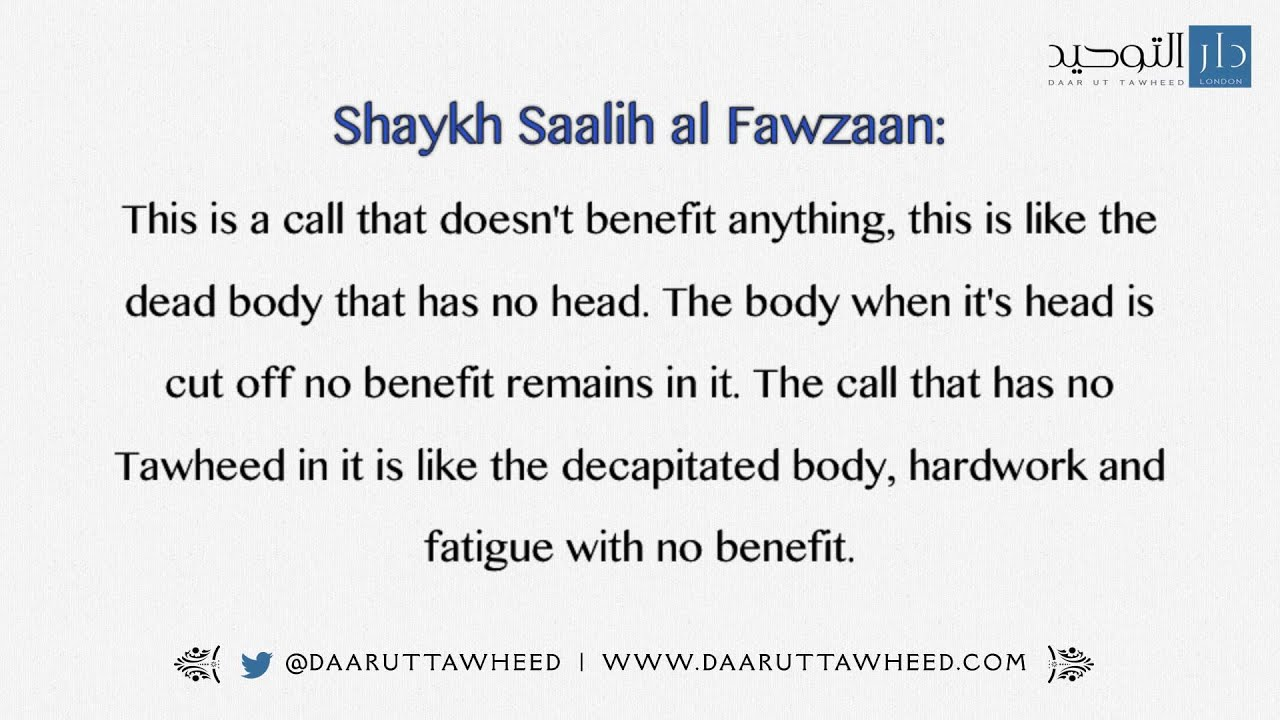 The Reality Of A Call With The Absence Of Tawheed Islamic