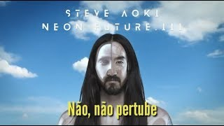 Steve Aoki - Do Not Disturb feat. Bella Thorne (TraducaoLegendado)