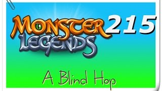 "A Blind Hop - Monster Legends - Part 215 (""Monster Lab"")"
