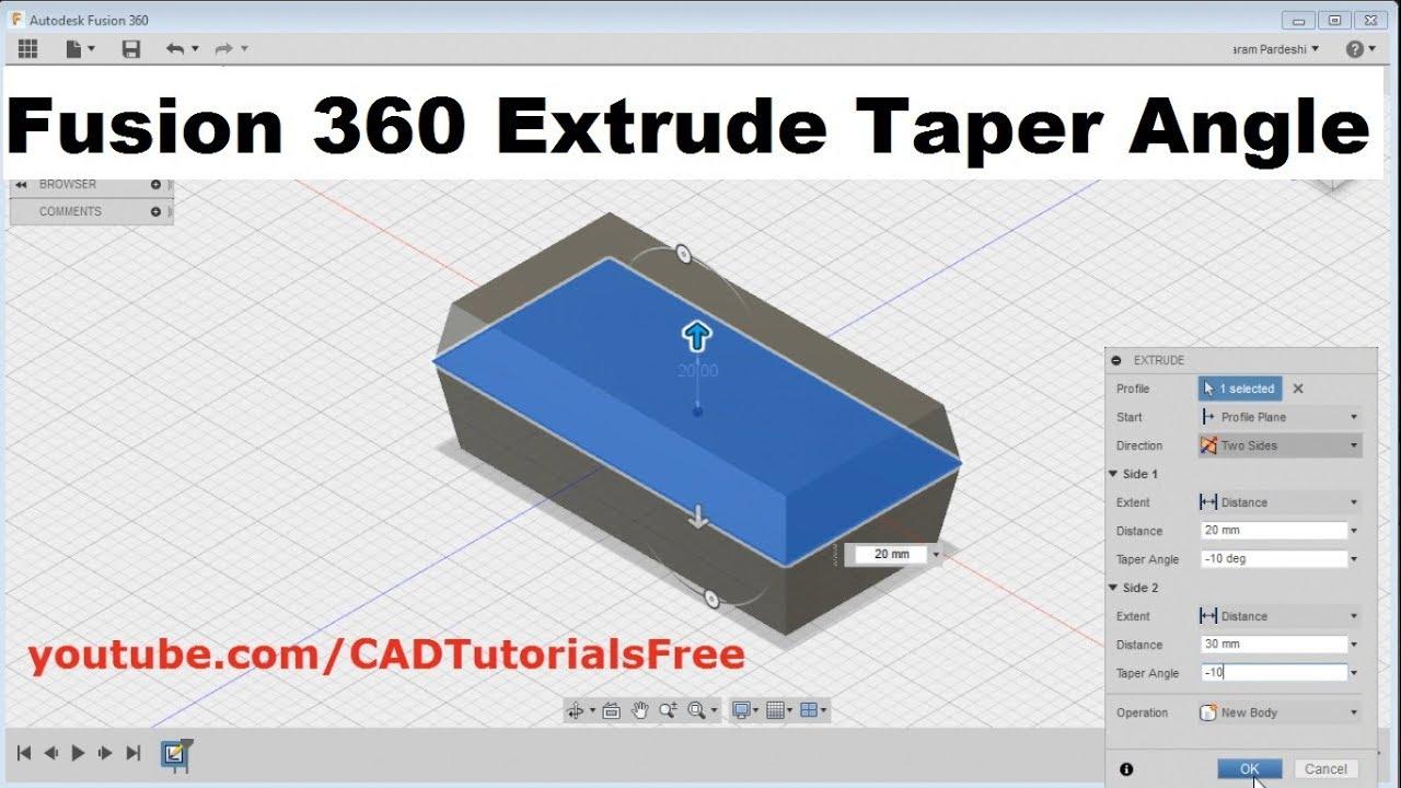 Fusion 360 Extrude Taper Angle   Fusion 360 Taper Extrude   Fusion 360  Taper Angle