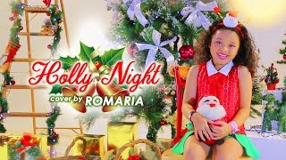 🎄 O Holy Night - Romaria 8 years old - (Christmas Special)  🎄