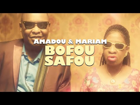 Amadou & Mariam - Bofou Safou (Music Video)