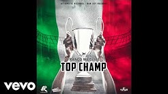 Franco Wildlife - Top Champ (Official Audio)