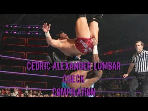 Cedric Alexander Lumbar Check Compilation