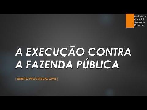 a-execução-contra-a-fazenda-pública-(vídeo-aula-reformulada)