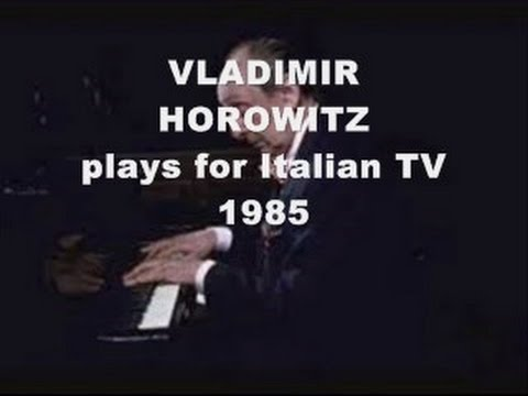 Vladimir Horowitz plays for Italian Television (1985)