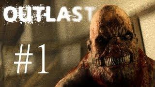 OUTLAST | Ep.1 | Первые ужасы